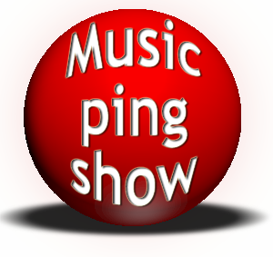 Music Ping Show